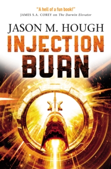 Injection Burn : The Darwin Elevator 4, EPUB eBook