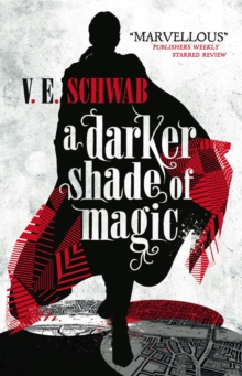 A Darker Shade of Magic, Paperback Book