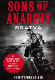 Sons of Anarchy - Bratva, Paperback / softback Book