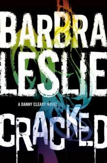 Cracked : A Danny Cleary Novel, Paperback Book