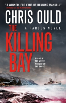 The Killing Bay : A Faroes Novel, Paperback Book
