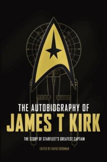 The Autobiography of James T. Kirk, Hardback Book