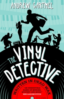 Vinyl Detective - Written in Dead Wax, Paperback Book