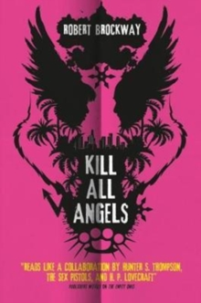 Kill All Angels, Paperback Book