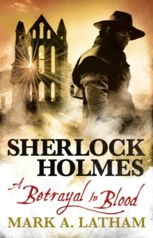 Sherlock Holmes : A Betrayal in Blood, Paperback Book