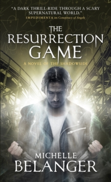 The Resurrection Game : Conspiracy of Angels 3, Paperback Book