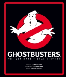 Ghostbusters : The Ultimate Visual History, Hardback Book