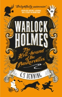 Warlock Holmes : The Hell-Hound of the Baskervilles, Paperback Book