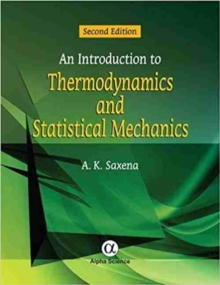 An Introduction to Thermodynamics and Statistical Mechanics, Hardback Book