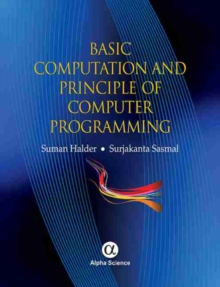 Basic Computation and Principle of Computer Programming, Hardback Book