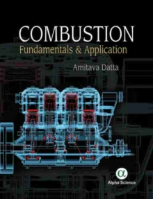 Combustion: : Fundamentals and Application, Hardback Book