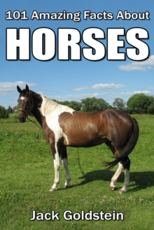 101 Amazing Facts about Horses, EPUB eBook