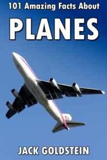 101 Amazing Facts about Planes, EPUB eBook