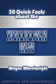 50 Quick Facts About The Indianapolis Colts, EPUB eBook