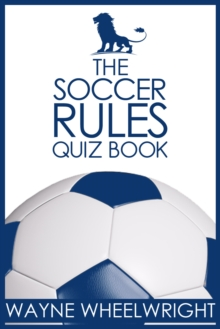 The Soccer Rules Quiz Book, PDF eBook