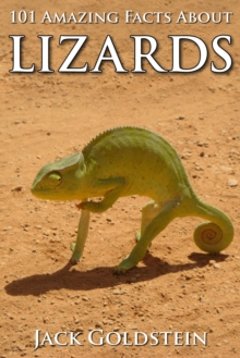 101 Amazing Facts about Lizards, EPUB eBook