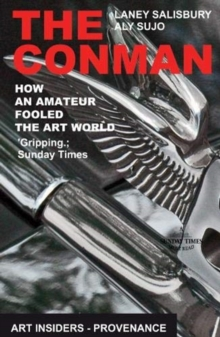The Conman : How an Amateur Fooled the Art World, Paperback / softback Book