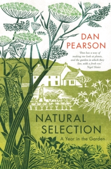 Natural Selection : a year in the garden, Hardback Book