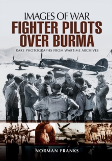 RAF Fighter Pilots Over Burma, Paperback / softback Book