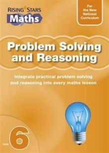 Rising Stars Maths : Problem Solving and Reasoning Year 6 Year 6, Paperback Book