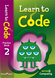 Learn to Code Pupil Book 2, Paperback Book