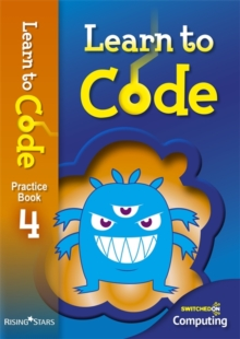 Learn to Code Pupil Book 4, Paperback Book