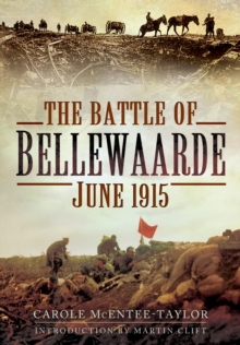 The Battle of Bellewaarde, June 1915, Hardback Book