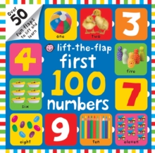 First 100 Numbers : First 100 Lift the Flap, Hardback Book