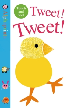Tweet! Tweet!, Board book Book