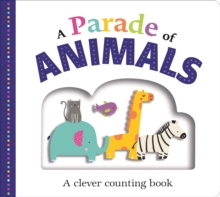A Parade of Animals : Picture Fit, Board book Book