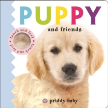 Puppy and Friends : Priddy Touch & Feel, Board book Book