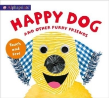 Alphaprints Touch & Feel Happy Dog, Board book Book