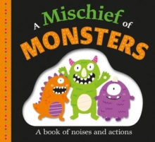 Mischief of Monsters, Board book Book