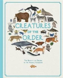 Creatures of the Order, Hardback Book