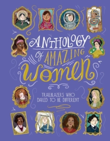 Anthology of Amazing Women, Hardback Book