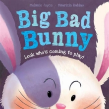 Big Bad Bunny, Paperback Book