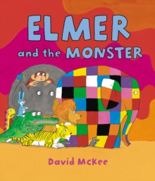 Elmer and the Monster, Hardback Book