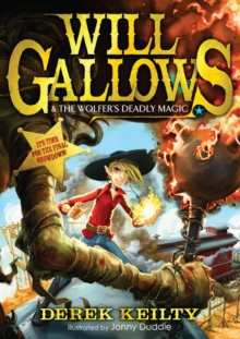 Will Gallows and the Wolfer's Deadly Magic, Paperback / softback Book