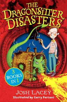 The Dragonsitter Disasters : 3 Books in 1, Paperback Book
