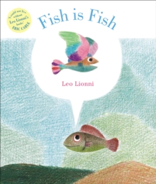 Fish is Fish, Paperback Book