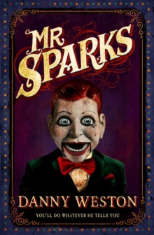 Mr Sparks, Paperback / softback Book