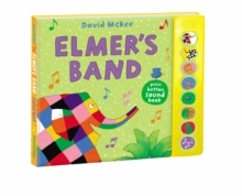Elmer's Band : A Press-Button Sound Book, Hardback Book