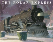 The Polar Express : 30th Anniversary Edition, Paperback Book