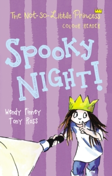 Spooky Night! (The Not So Little Princess), Paperback Book