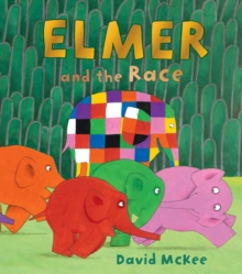 Elmer and the Race, Hardback Book