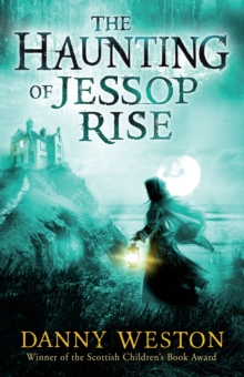 The Haunting of Jessop Rise, Paperback / softback Book