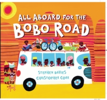 All Aboard for the Bobo Road, Paperback Book