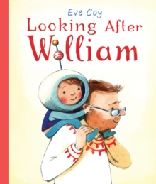Looking After William, Hardback Book
