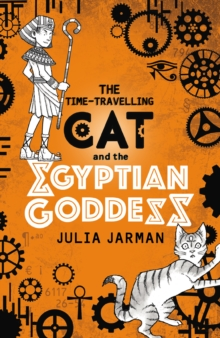 The Time-Travelling Cat and the Egyptian Goddess, Paperback Book