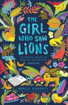The Girl Who Saw Lions, Paperback Book